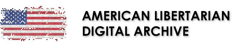American Libertarian Digital Archive (ALDA)
